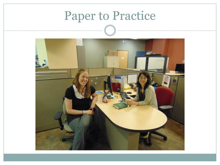 Paper to Practice