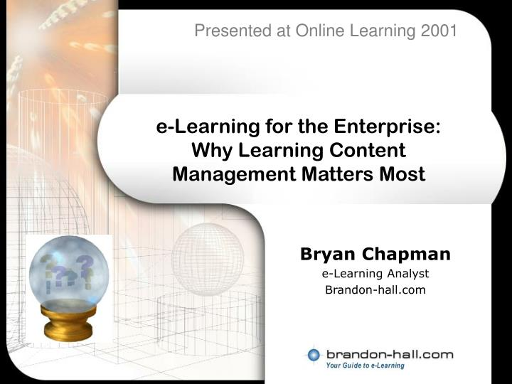 e learning for the enterprise why learning content management matters most n.
