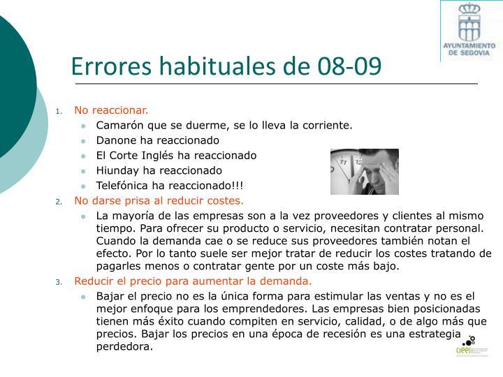 Errores habituales de 08-09