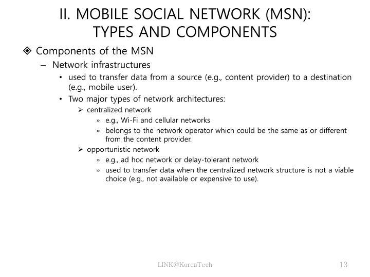 II. MOBILE SOCIAL NETWORK (MSN):