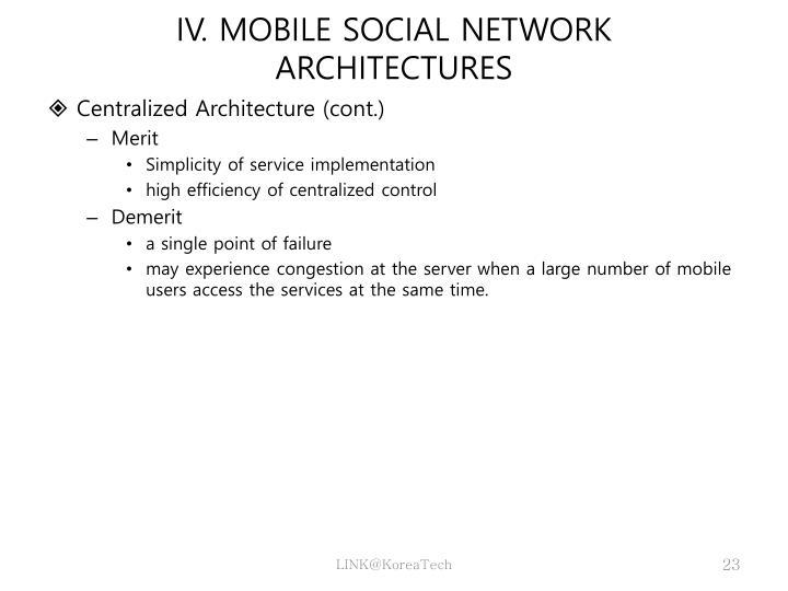 IV. MOBILE SOCIAL NETWORK
