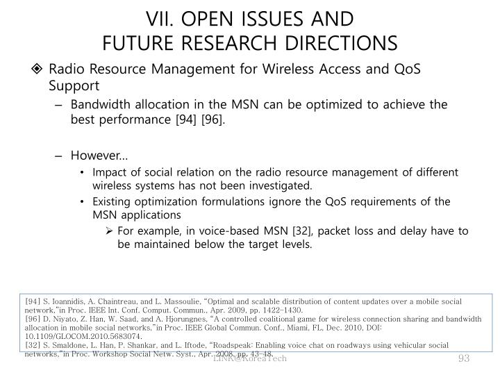 VII. OPEN ISSUES AND