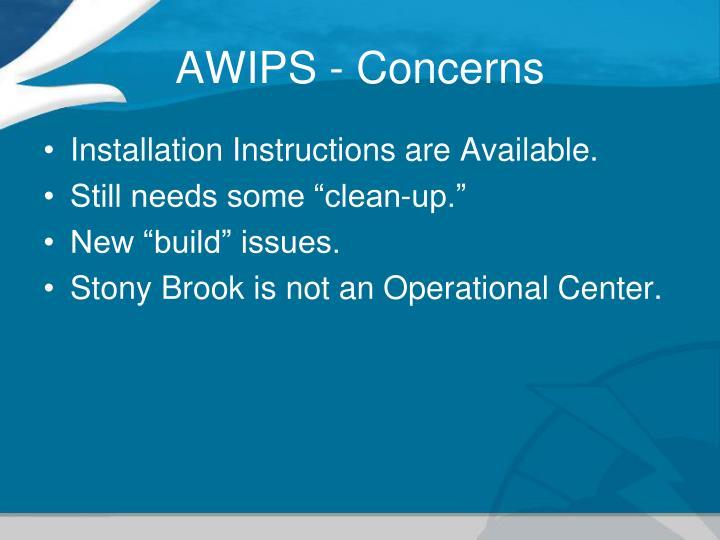 AWIPS - Concerns