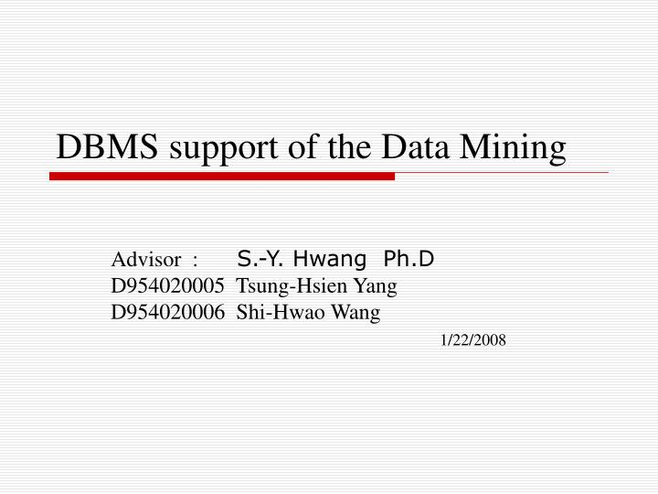 dbms support of the data mining n.