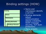 binding settings how