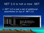 net 3 0 is not a new net
