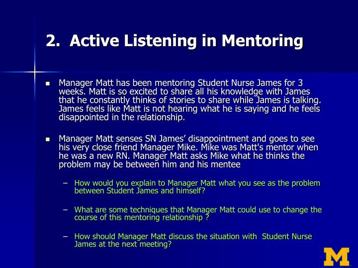 2.  Active Listening in Mentoring