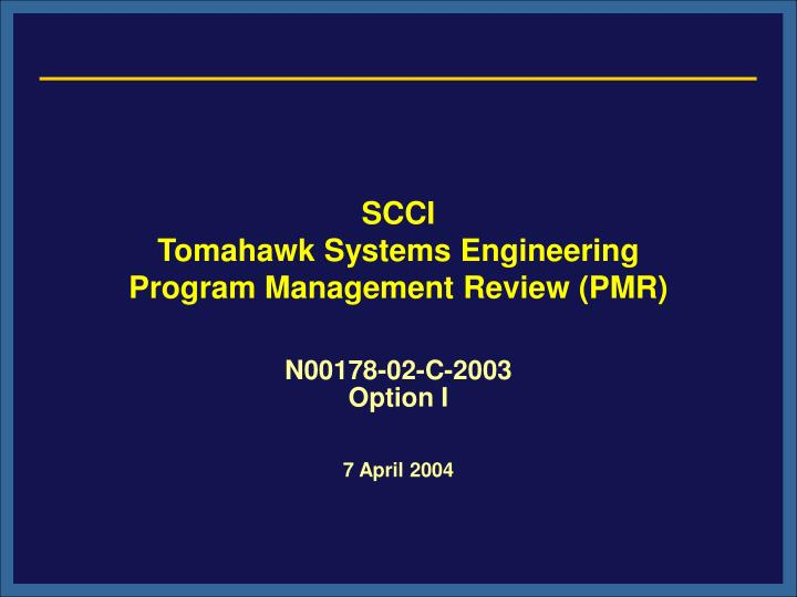 scci tomahawk systems engineering program management review pmr n.