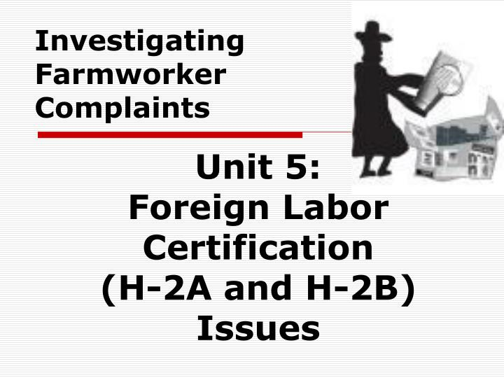 Ppt Investigating Farmworker Complaints Powerpoint Presentation