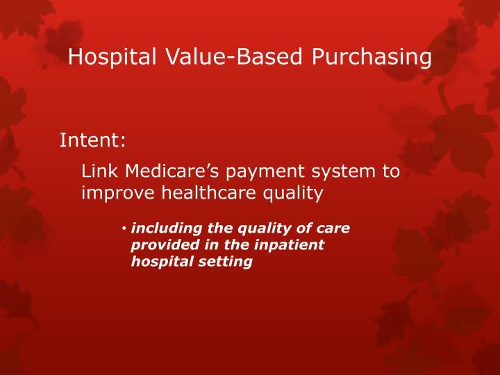 Hospital Value-Based Purchasing