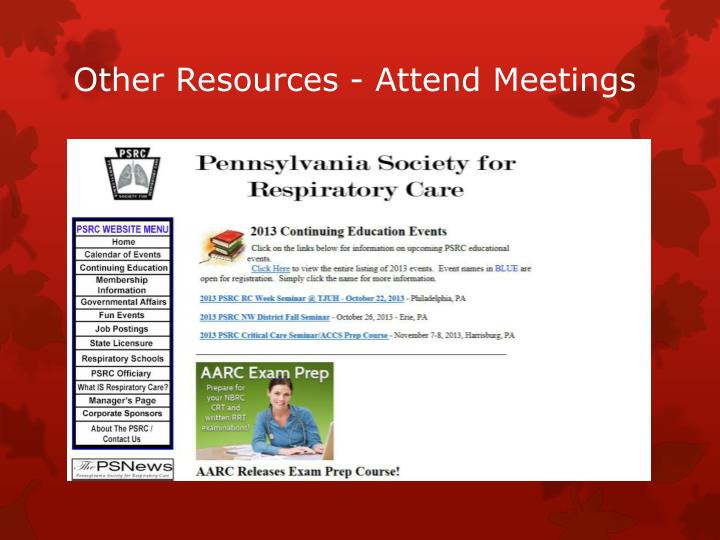 Other Resources - Attend Meetings