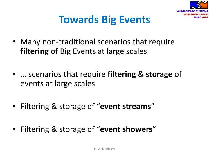 Towards Big Events