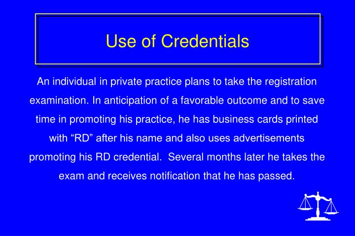 Use of Credentials