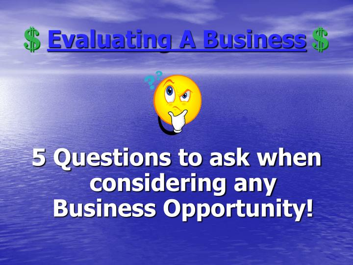 Evaluating a business