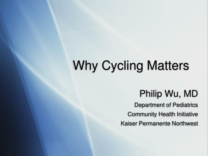 why cycling matters n.