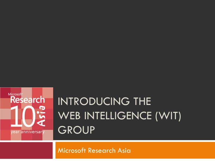 introducing the web intelligence wit group n.