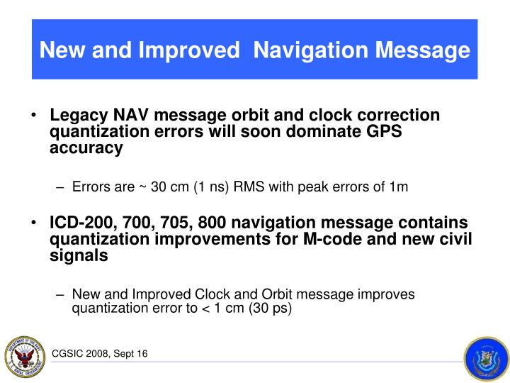 New and Improved  Navigation Message