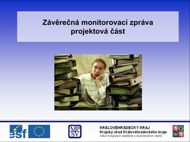 Závěrečná monitorovací zpráva