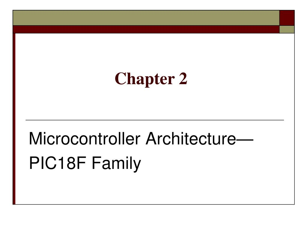 Ppt Microcontroller Architecture Pic18f Family Powerpoint Introduction To Pic 16f877 N