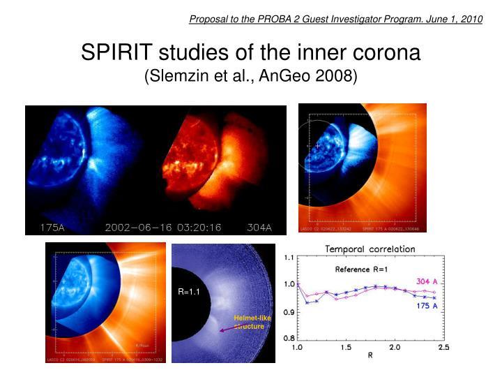 Spirit studies of the inner corona slemzin et al angeo 2008