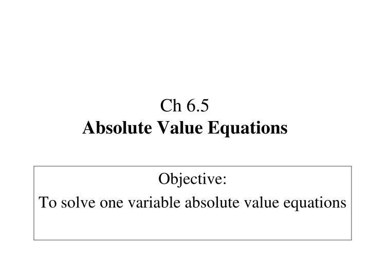 ch 6 5 absolute value equations n.