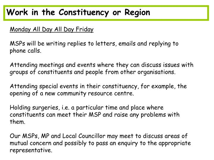 Work in the Constituency or Region