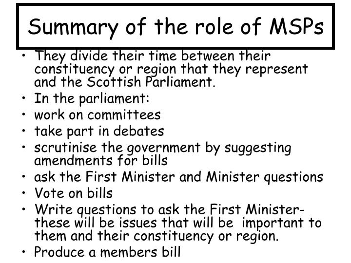 Summary of the role of MSPs