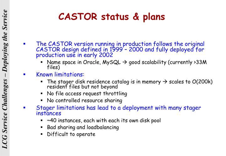 CASTOR status & plans