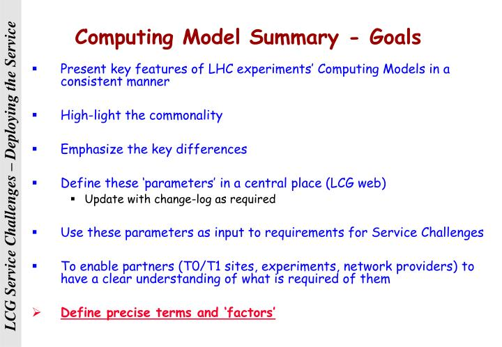 Computing Model Summary - Goals