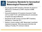 competency standards for aeronautical meteorological personnel amp
