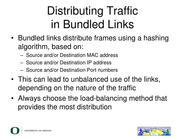 Distributing Traffic