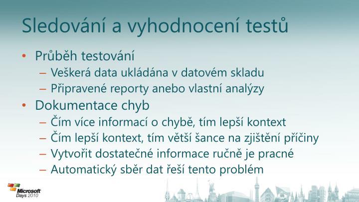 Sledování a vyhodnocení testů