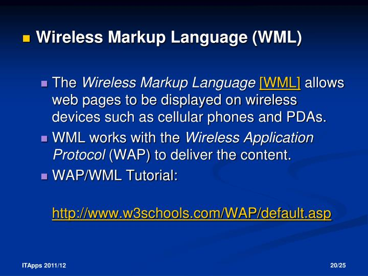 compare and contrast wap wml and j2me J2me software defined radio wap wcdma wi-max wireless security tools wman wusb zigbee : applications: airplane applications of wireless technologies.