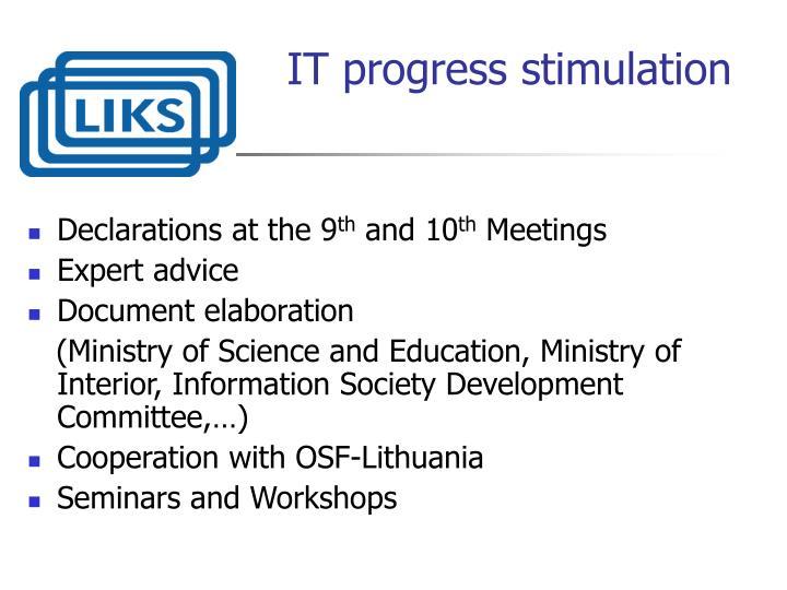IT progress stimulation
