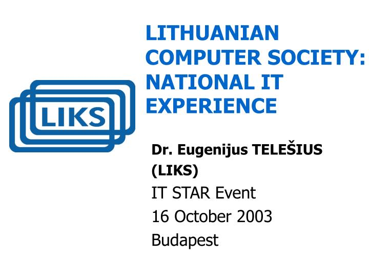 Li thuanian computer society national it experience