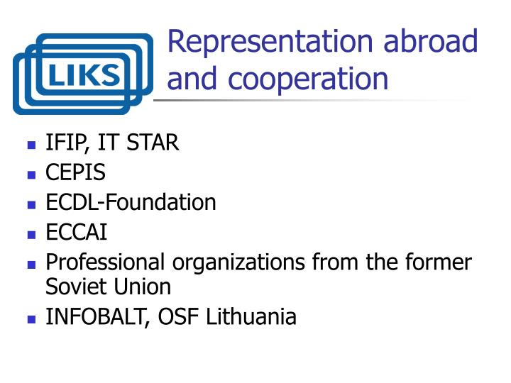 Representation abroad and cooperation