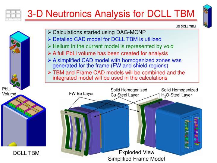 3-D Neutronics Analysis for DCLL TBM