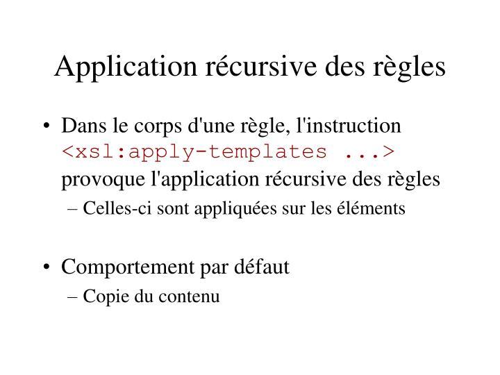 Application récursive des règles