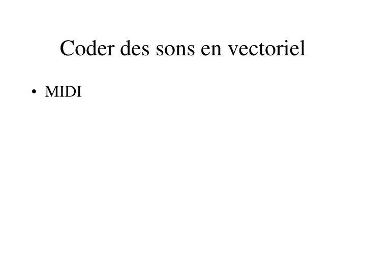 Coder des sons en vectoriel