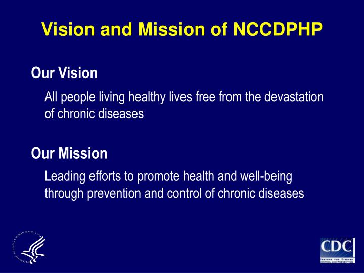 Vision and mission of nccdphp