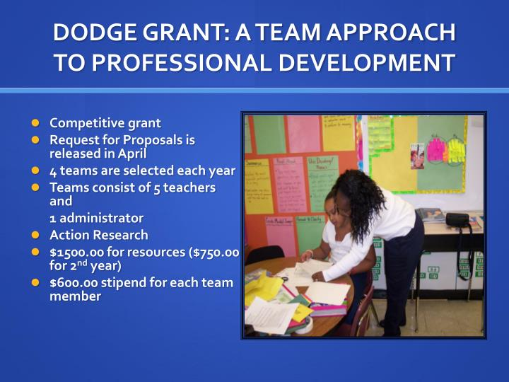 DODGE GRANT: A TEAM APPROACH