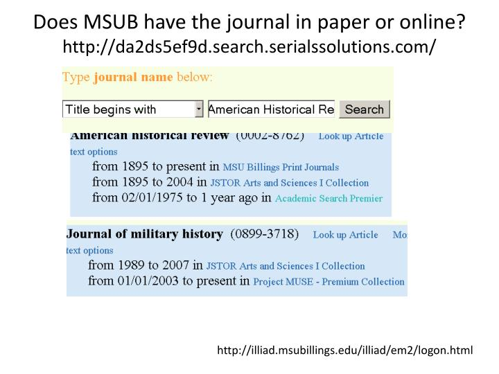 Does MSUB have the journal in paper or online?