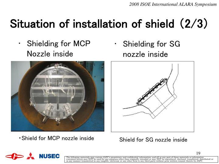 Shielding for MCP Nozzle inside