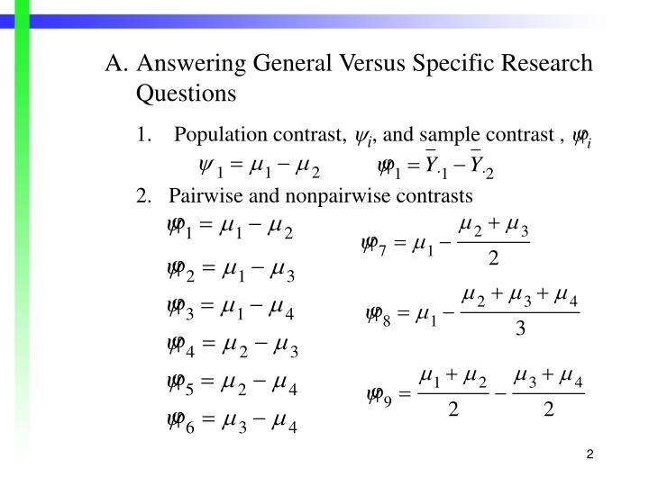 A.Answering General Versus Specific Research