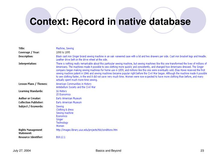 Context: Record in native database