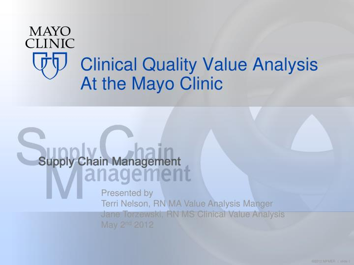 clinical quality value analysis at the mayo clinic n.
