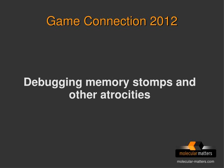 debugging memory stomps and other atrocities n.