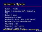interactor style s