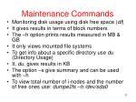 maintenance commands