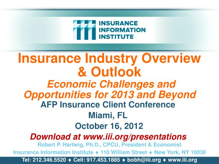 insurance industry overview outlook economic challenges and opportunities for 2013 and beyond n.